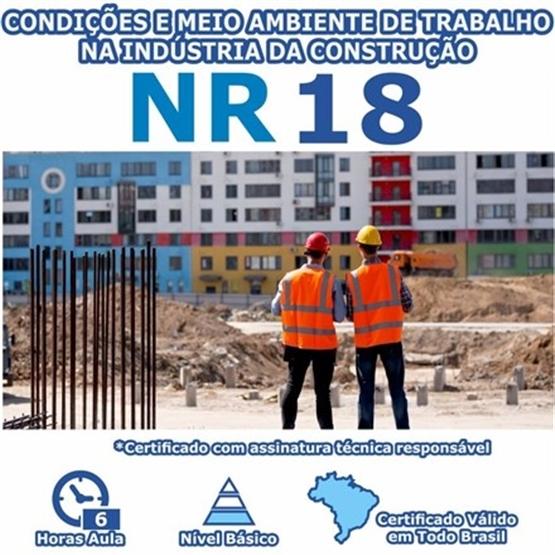 Curso NR 18 - Condições e Meio Ambiente de Trabalho na Indústria da Construção Básico