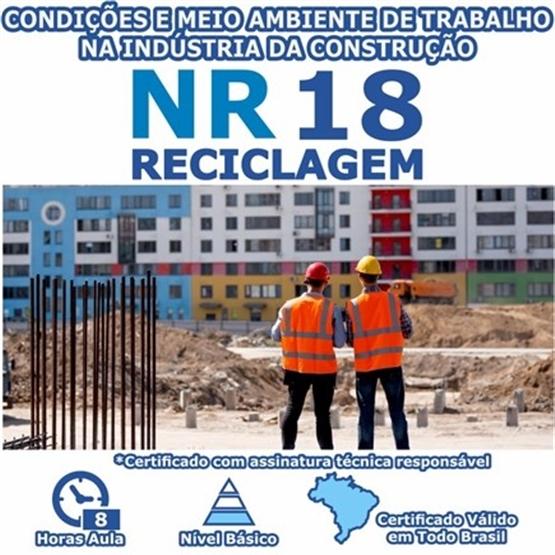 Curso Reciclagem NR 18 - Condições e Meio Ambiente de Trabalho na Indústria da Construção