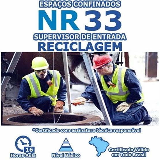 Curso NR 33 Reciclagem - Espaços Confinados - Supervisor de Entrada