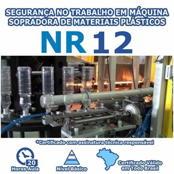 Curso NR 12 - Segurança no Trabalho em Máquina Sopradora De Materiais Plásticos Básico